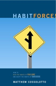 HabitForce! by Matthew Cossolotto